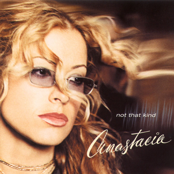 Not That Kind | Anastacia Album